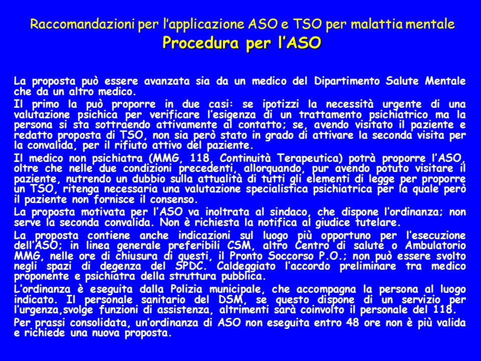 Raccomandazioni per l'applicazione ASO e TSO per malattia mentale Procedura per l'ASO