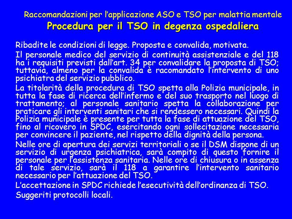 Raccomandazioni per l'applicazione ASO e TSO per malattia mentale Procedura per il TSO in degenza ospedaliera