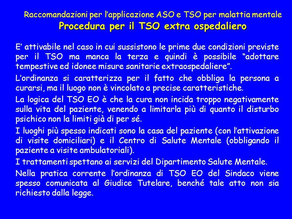 Raccomandazioni per l'applicazione ASO e TSO per malattia mentale Procedura per il TSO extra ospedaliero