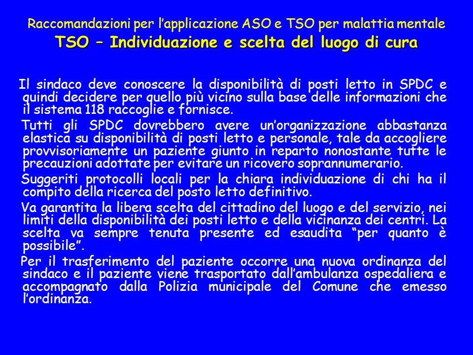 Raccomandazioni per l'applicazione ASO e TSO per malattia mentale TSO – Individuazione e scelta del luogo di cura
