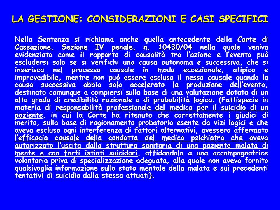 LA GESTIONE: CONSIDERAZIONI E CASI SPECIFICI