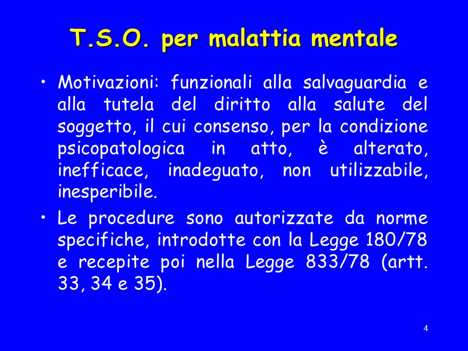 T.S.O. per malattia mentale