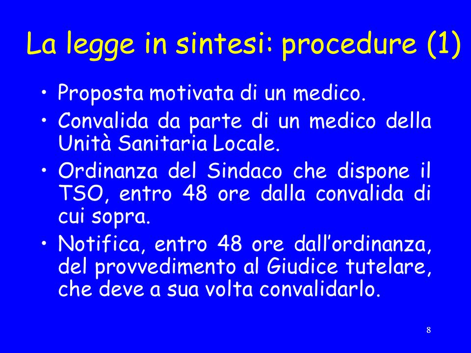 La legge in sintesi: procedure (1)