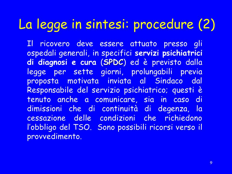La legge in sintesi: procedure (2)