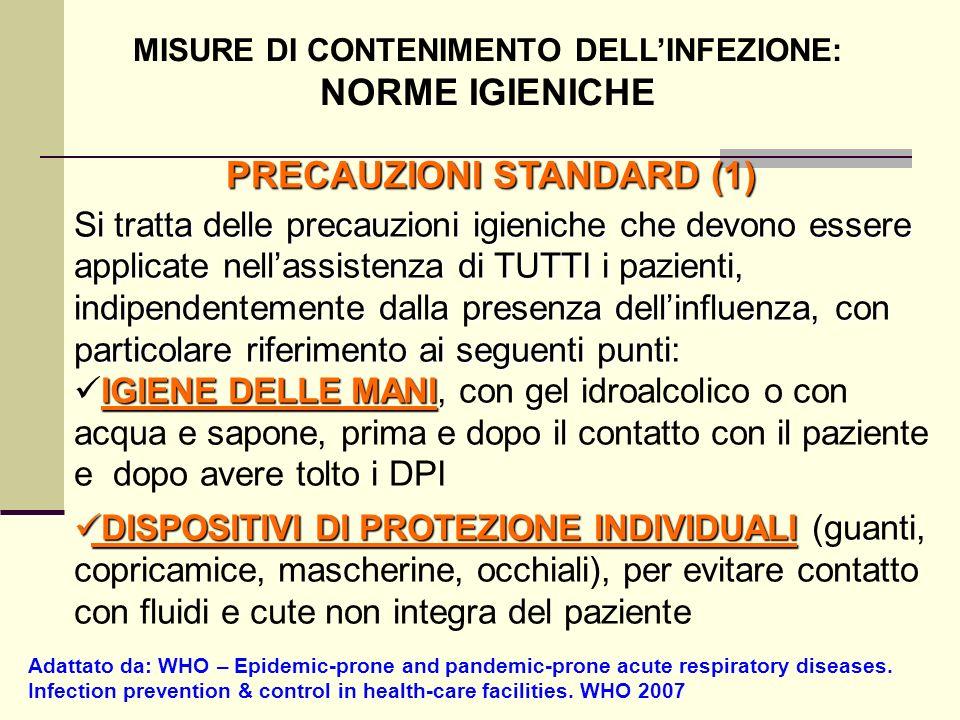MISURE DI CONTENIMENTO DELL'INFEZIONE: PRECAUZIONI STANDARD (1)