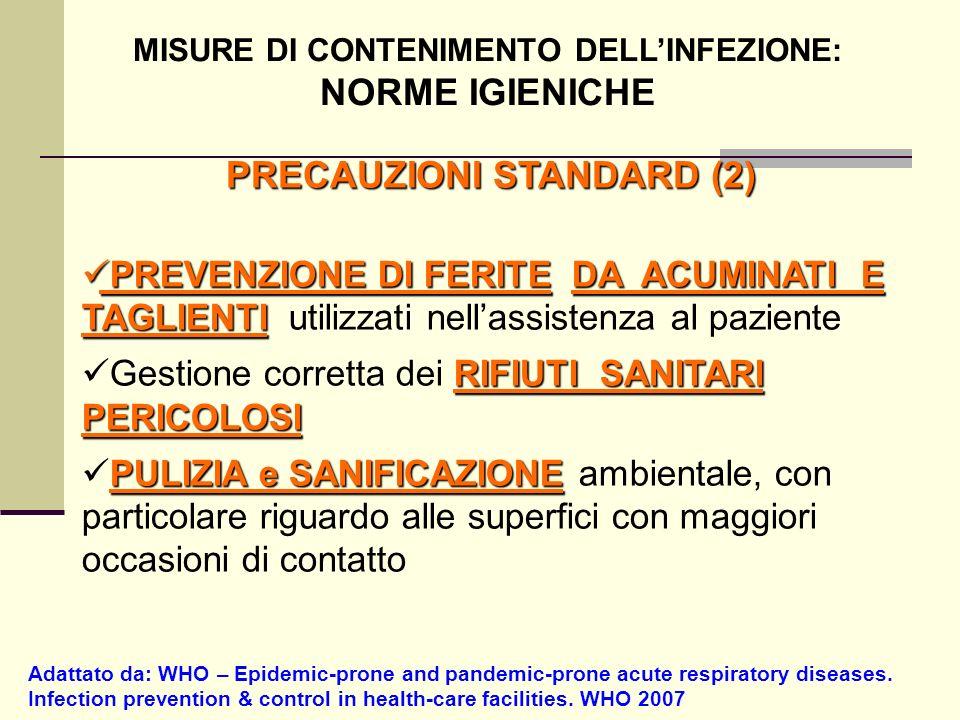 MISURE DI CONTENIMENTO DELL'INFEZIONE: PRECAUZIONI STANDARD (2)