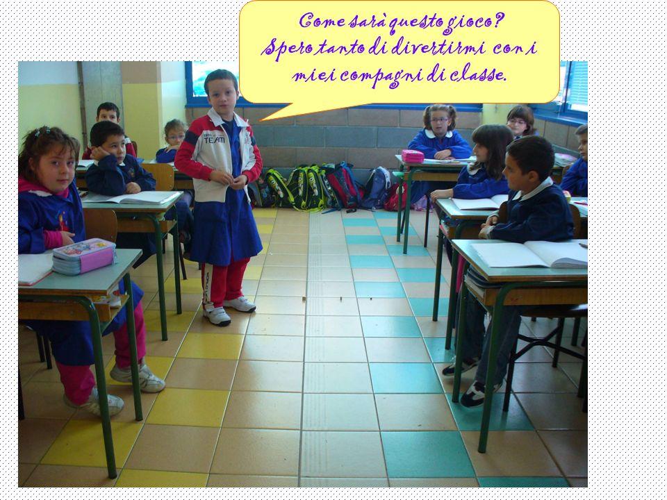 Spero tanto di divertirmi con i miei compagni di classe.
