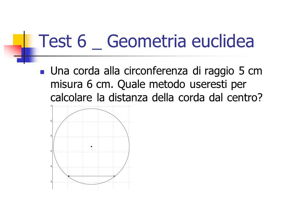 Test 6 _ Geometria euclidea
