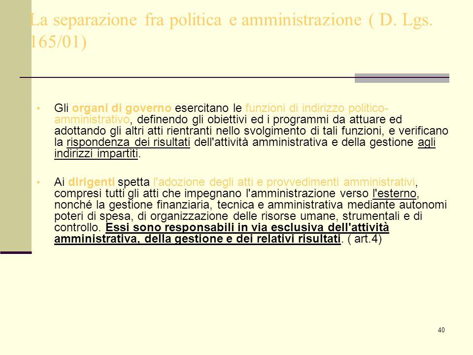 La separazione fra politica e amministrazione ( D. Lgs. 165/01)