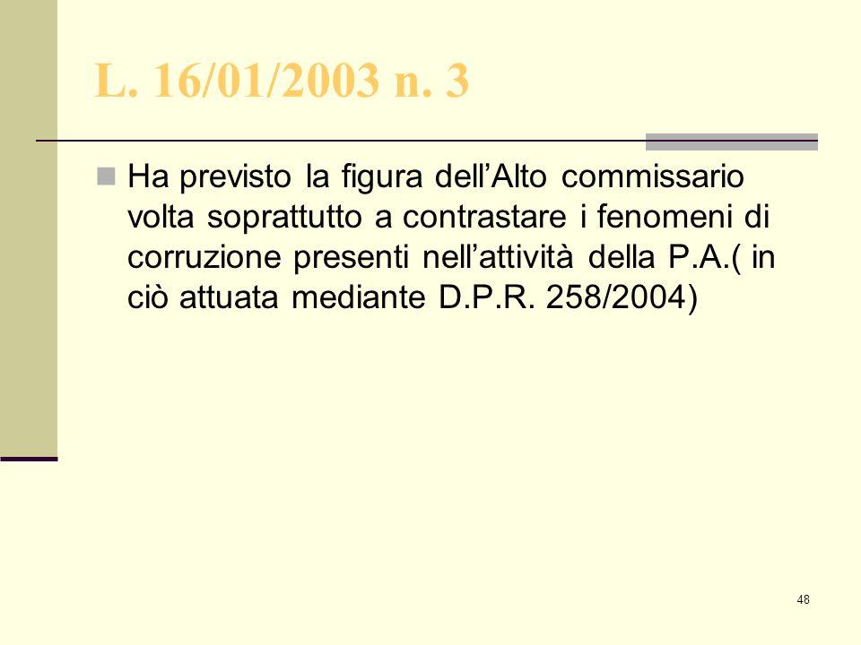L. 16/01/2003 n. 3