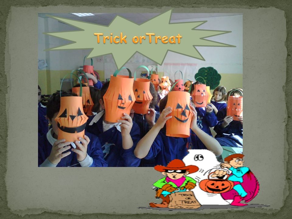 Trick orTreat