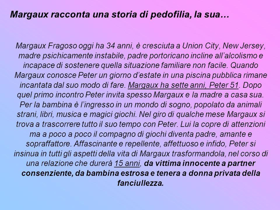 Margaux racconta una storia di pedofilia, la sua…