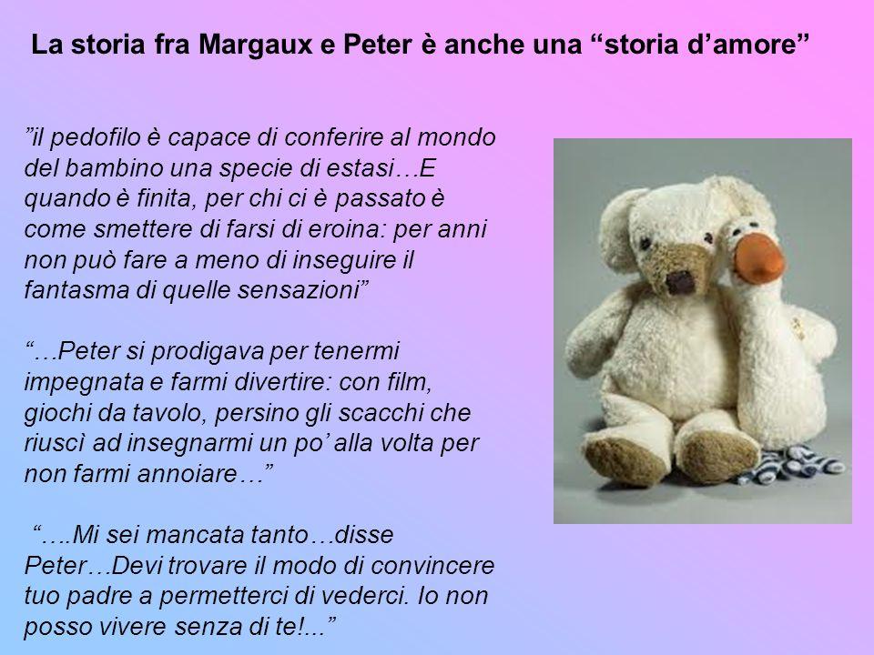 La storia fra Margaux e Peter è anche una storia d'amore