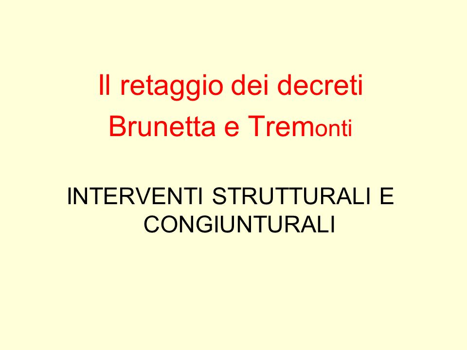 Il retaggio dei decreti Brunetta e Tremonti