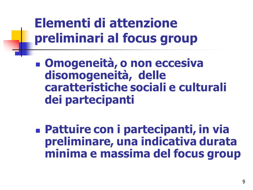 Elementi di attenzione preliminari al focus group