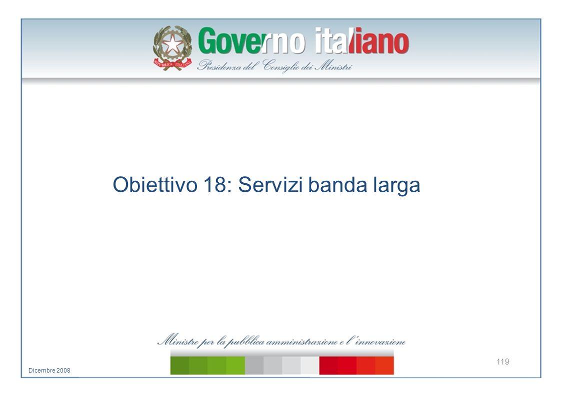 Obiettivo 18: Servizi banda larga