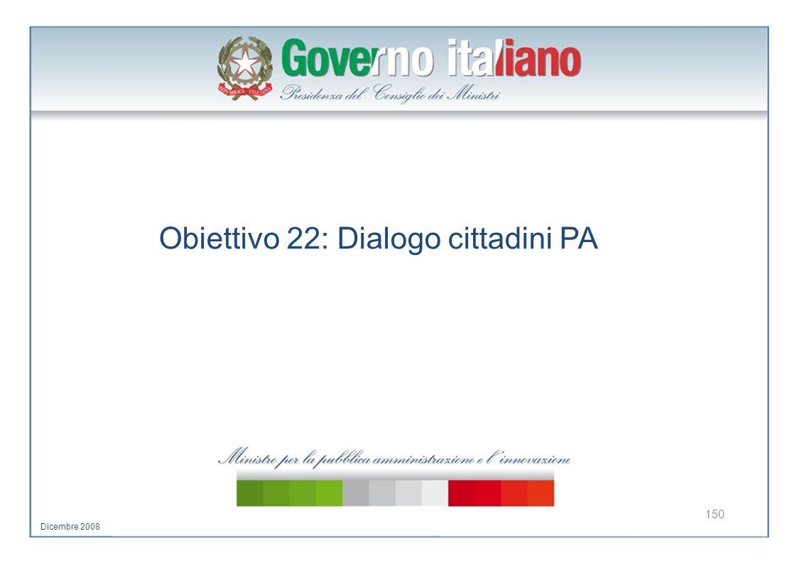 Obiettivo 22: Dialogo cittadini PA
