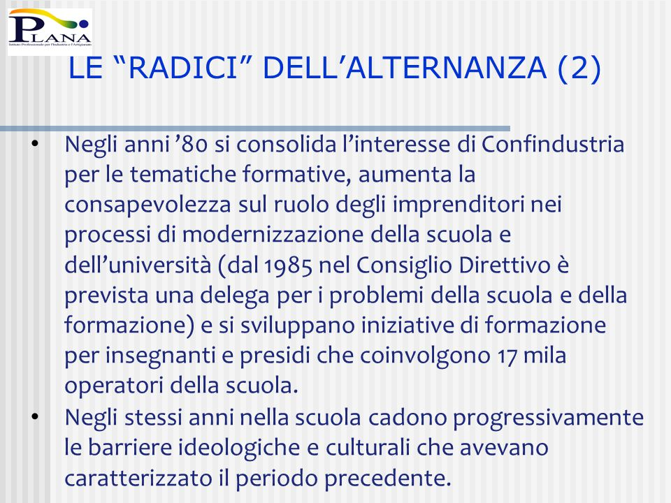 LE RADICI DELL'ALTERNANZA (2)
