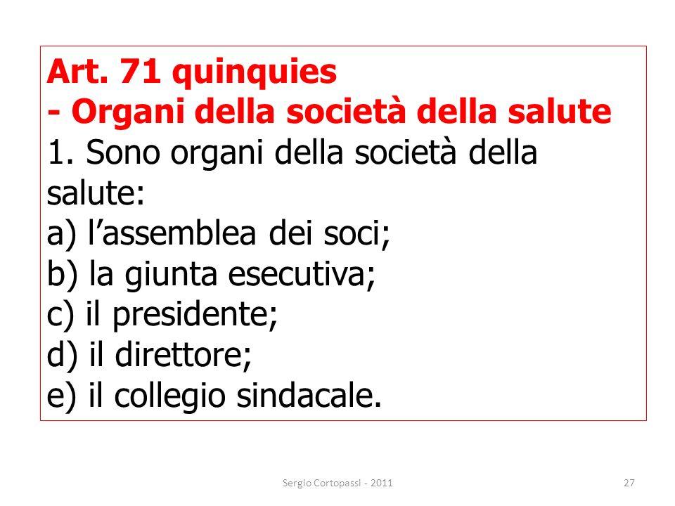 - Organi della società della salute