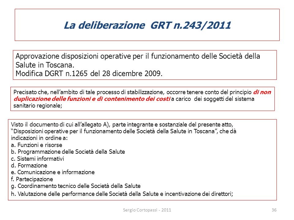 La deliberazione GRT n.243/2011