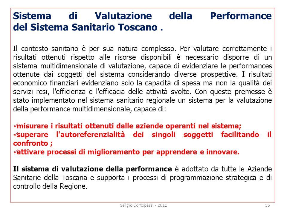 Sistema di Valutazione della Performance del Sistema Sanitario Toscano .