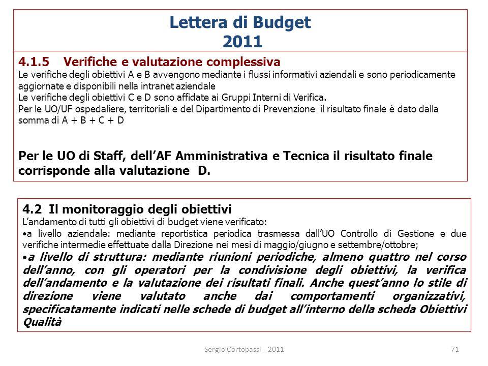 Lettera di Budget 2011 4.1.5 Verifiche e valutazione complessiva
