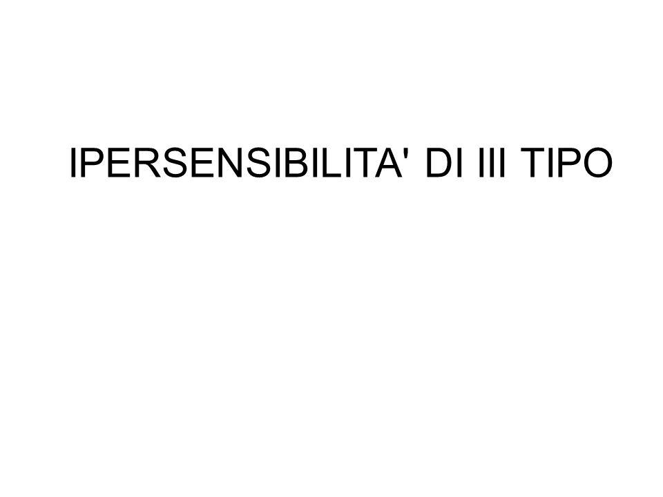 IPERSENSIBILITA DI III TIPO