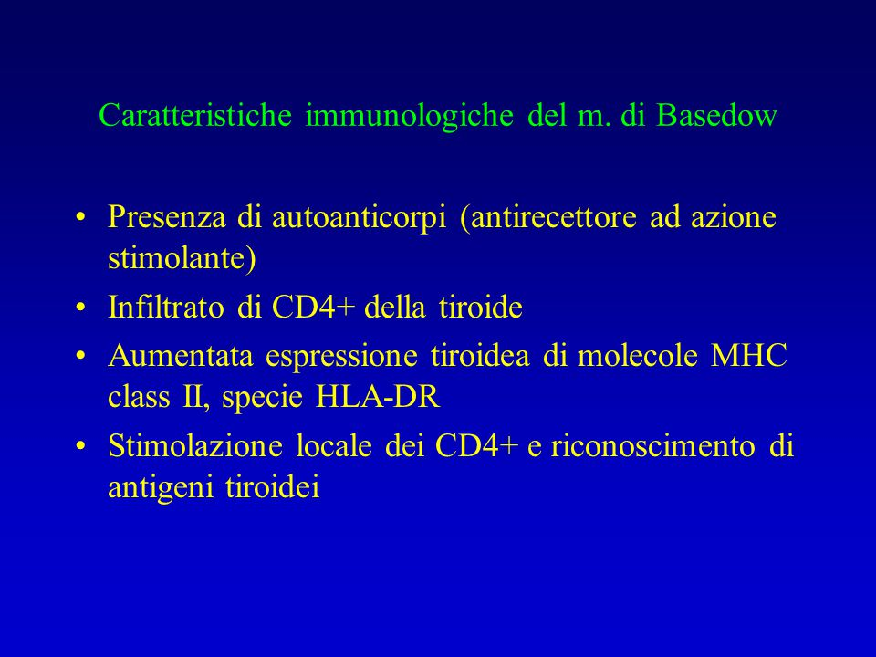 Caratteristiche immunologiche del m. di Basedow