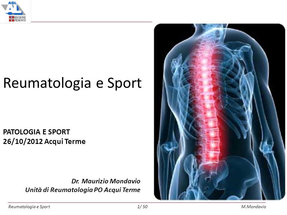 Reumatologia e Sport PATOLOGIA E SPORT 26/10/2012 Acqui Terme