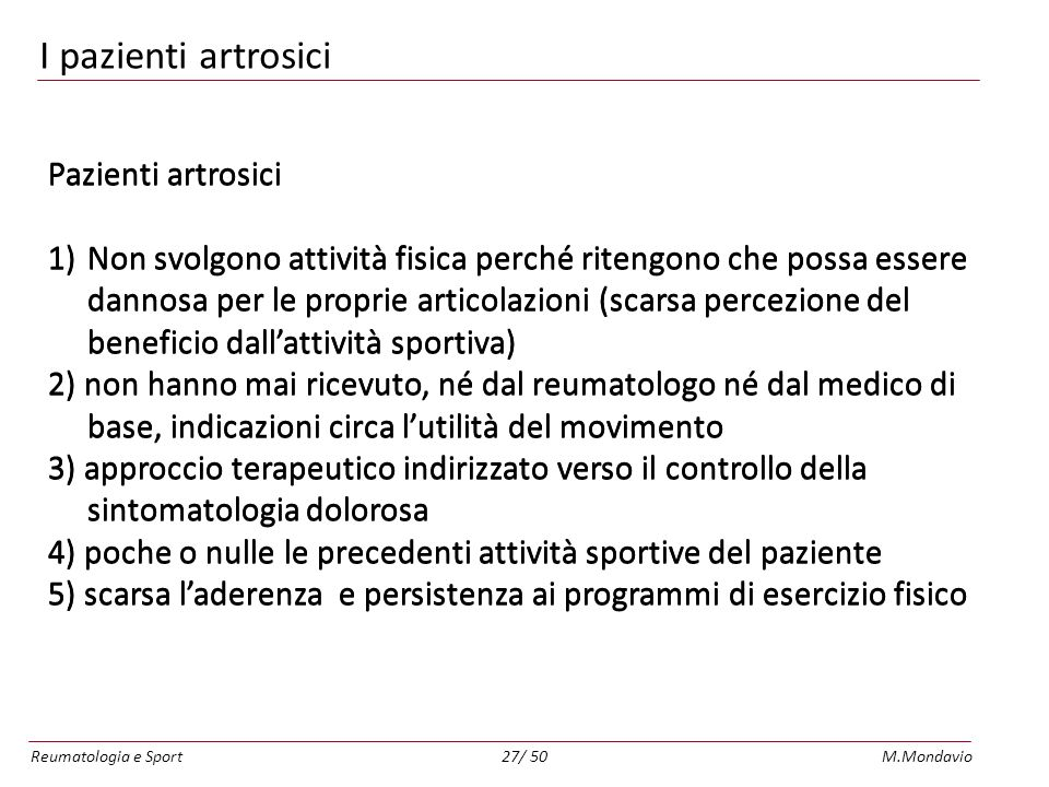 I pazienti artrosici Pazienti artrosici