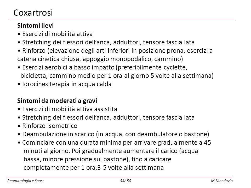 Coxartrosi Sintomi lievi • Esercizi di mobilità attiva
