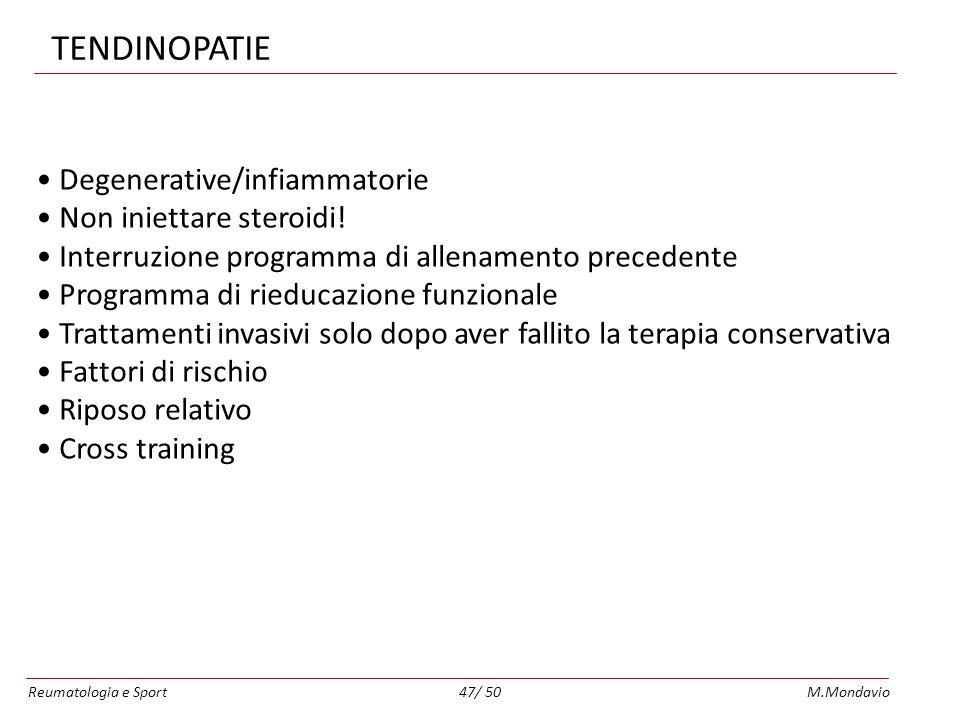 TENDINOPATIE Degenerative/infiammatorie Non iniettare steroidi!