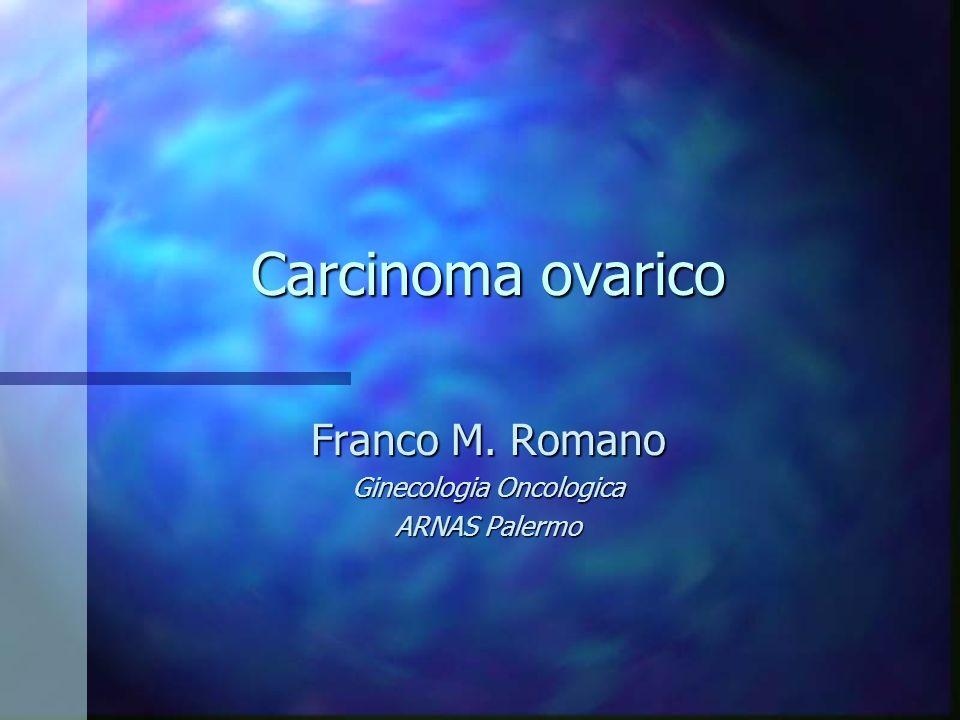 Franco M. Romano Ginecologia Oncologica ARNAS Palermo