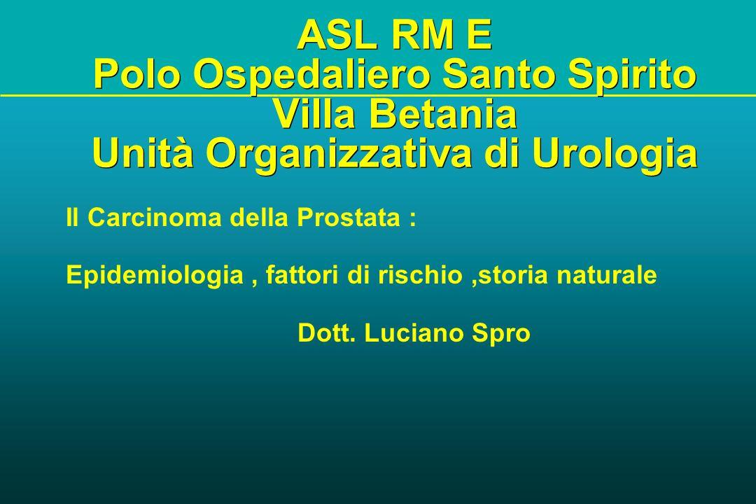 ASL RM E Polo Ospedaliero Santo Spirito Villa Betania Unità Organizzativa di Urologia