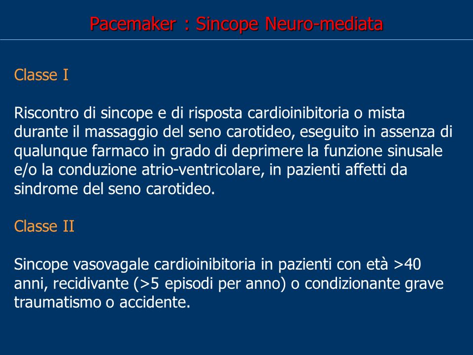 Pacemaker : Sincope Neuro-mediata