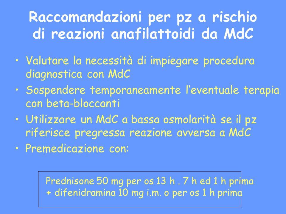 Raccomandazioni per pz a rischio di reazioni anafilattoidi da MdC