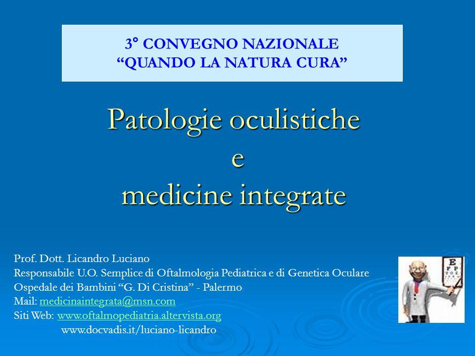 Patologie oculistiche e medicine integrate