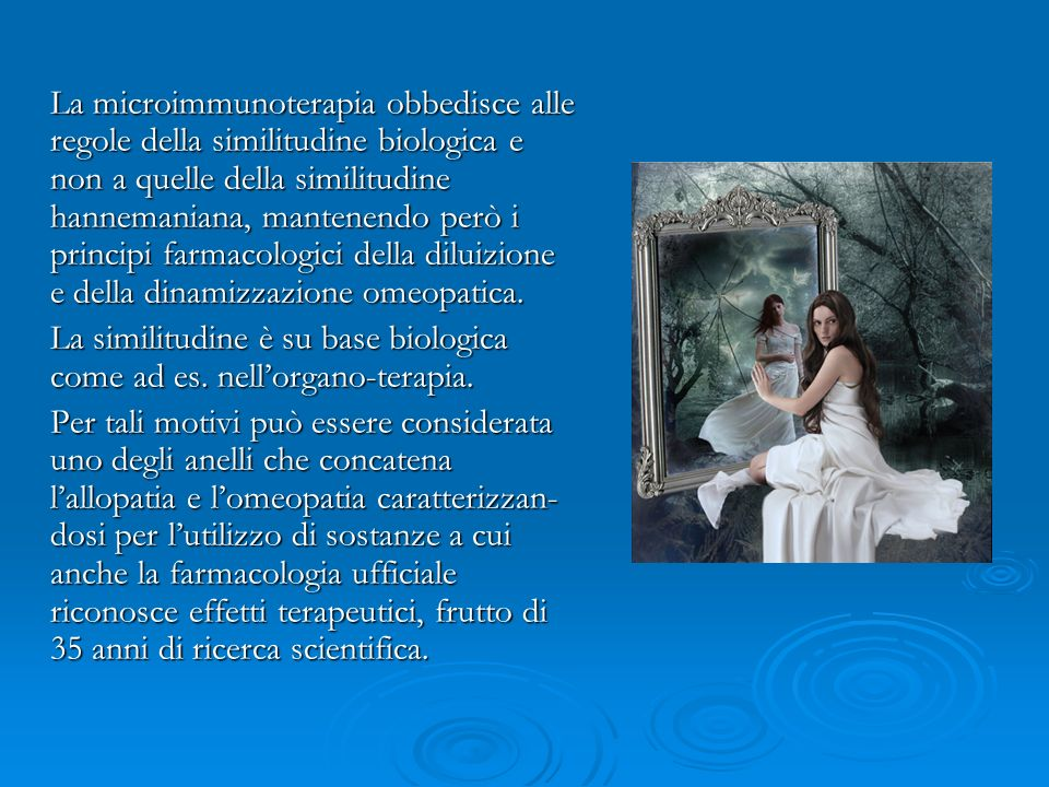 La similitudine è su base biologica come ad es. nell'organo-terapia.