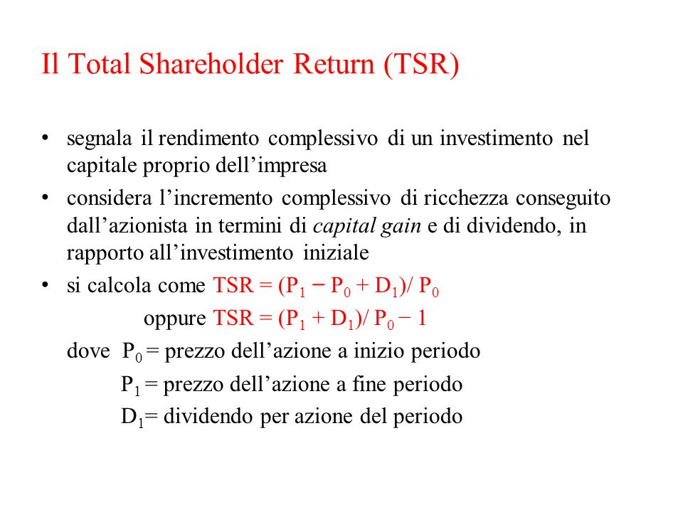 Il Total Shareholder Return (TSR)