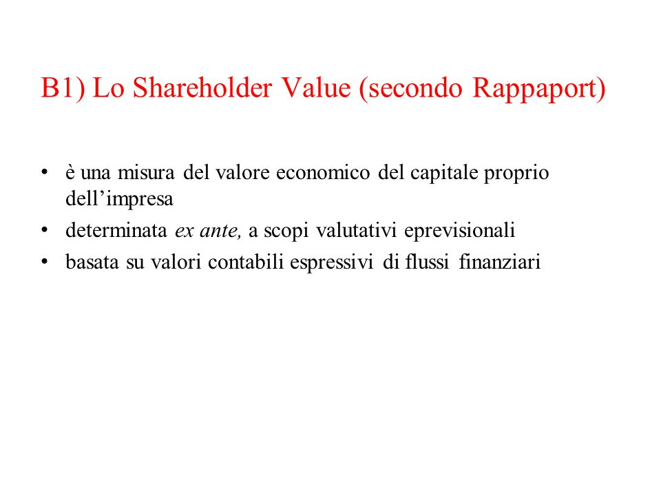 B1) Lo Shareholder Value (secondo Rappaport)