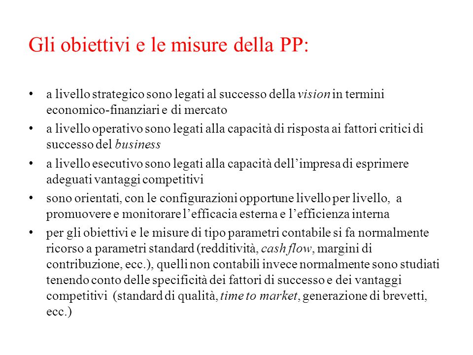 Gli obiettivi e le misure della PP: