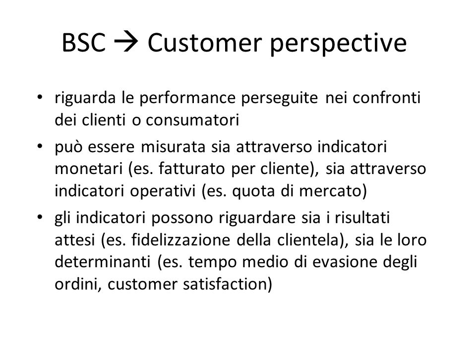 BSC  Customer perspective