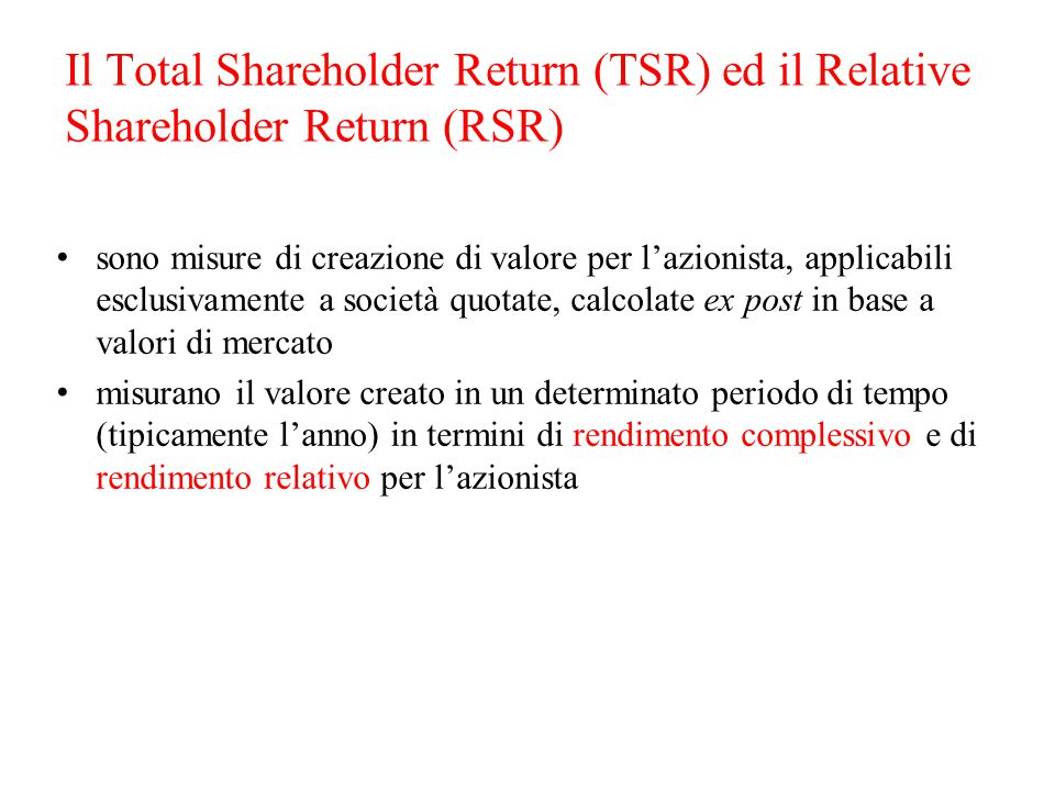 Il Total Shareholder Return (TSR) ed il Relative Shareholder Return (RSR)