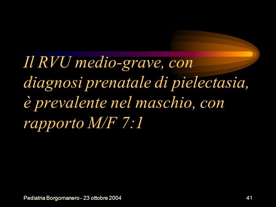 Il RVU medio-grave, con diagnosi prenatale di pielectasia, è prevalente nel maschio, con rapporto M/F 7:1