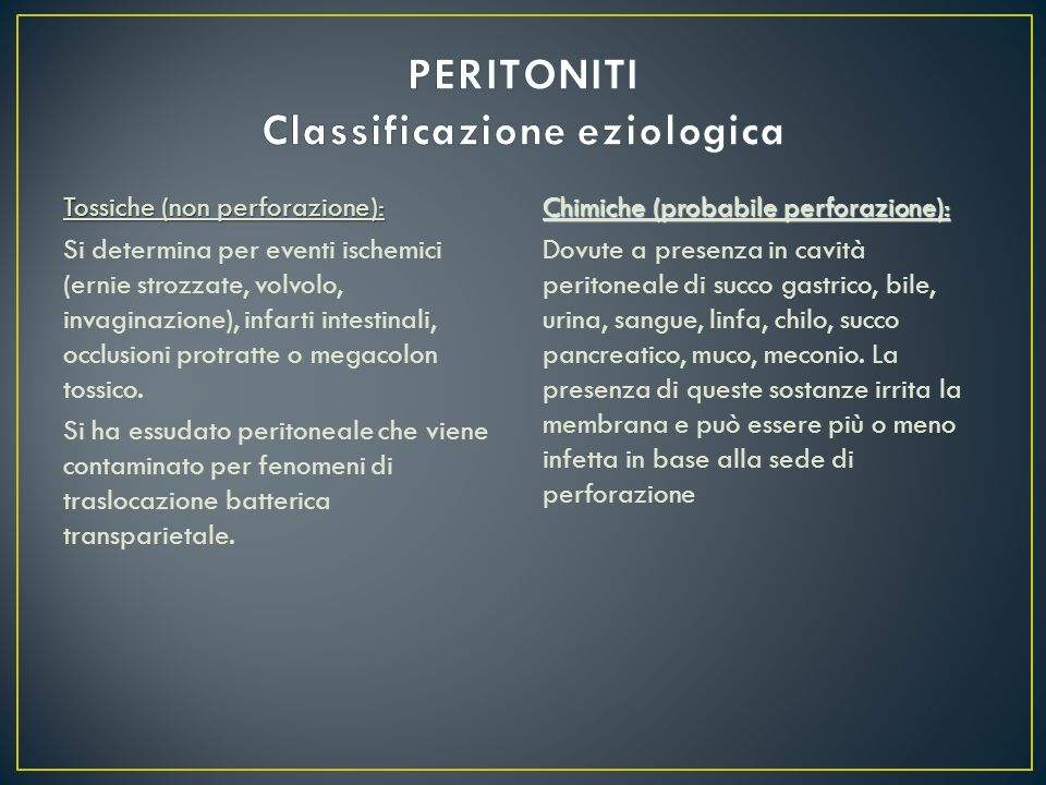 PERITONITI Classificazione eziologica