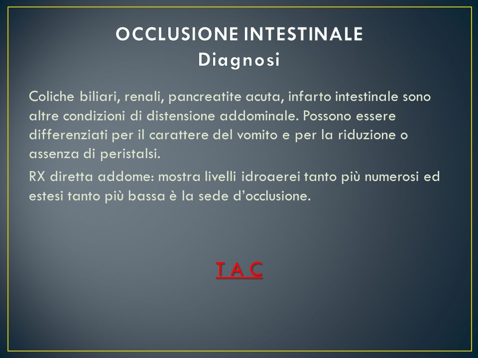 OCCLUSIONE INTESTINALE Diagnosi
