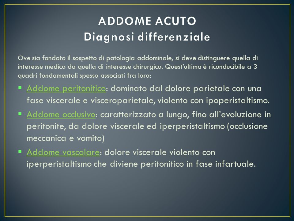 ADDOME ACUTO Diagnosi differenziale