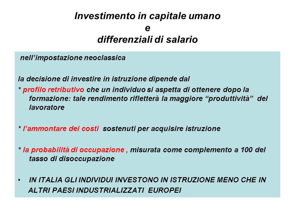Investimento in capitale umano e differenziali di salario