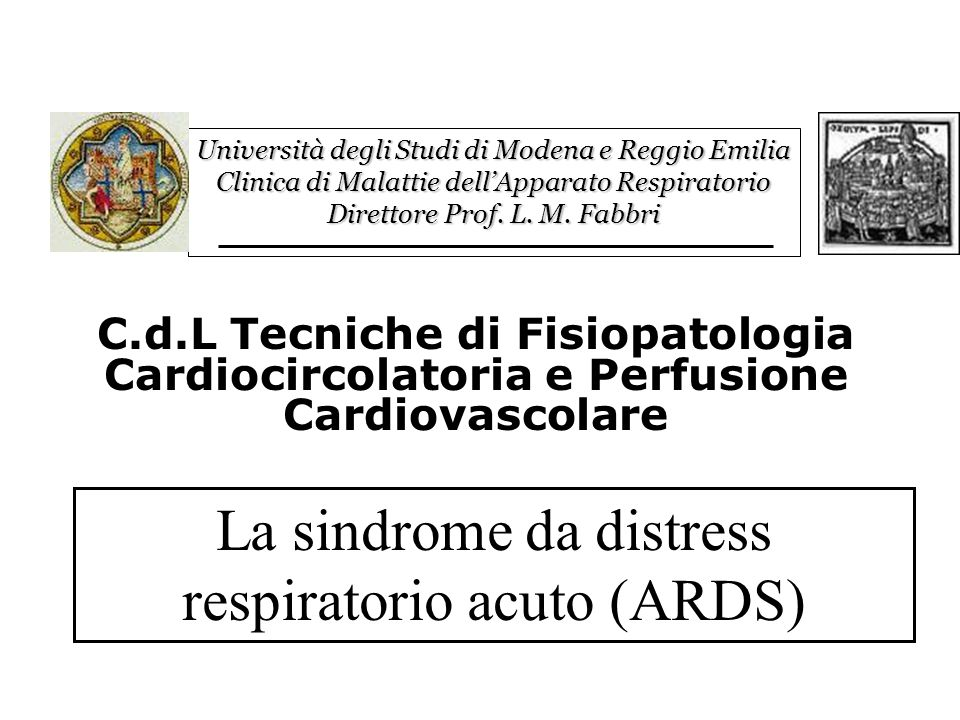 La sindrome da distress respiratorio acuto (ARDS)