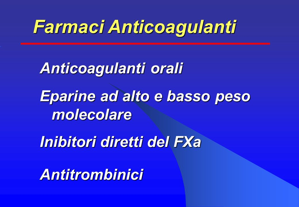 Farmaci Anticoagulanti